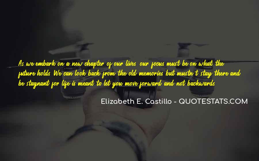 Move Forward Not Backwards Quotes #784707