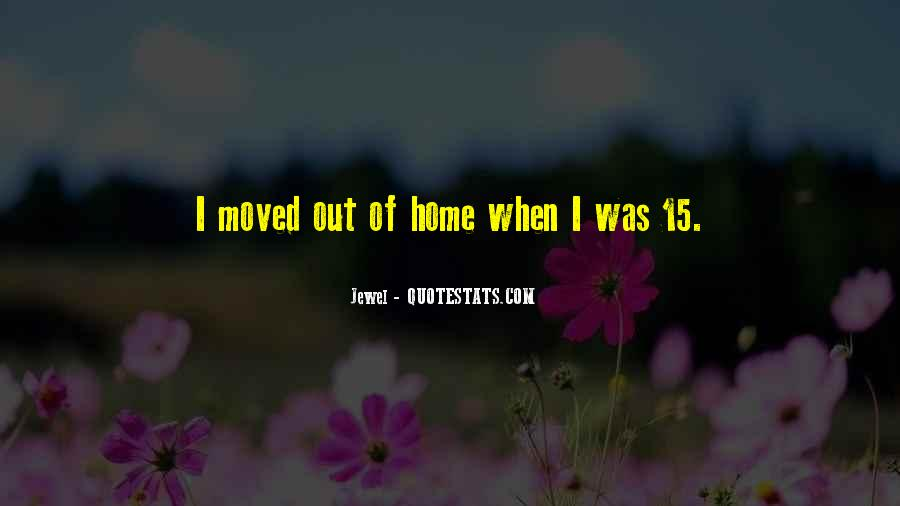 Moved Out Quotes #17226