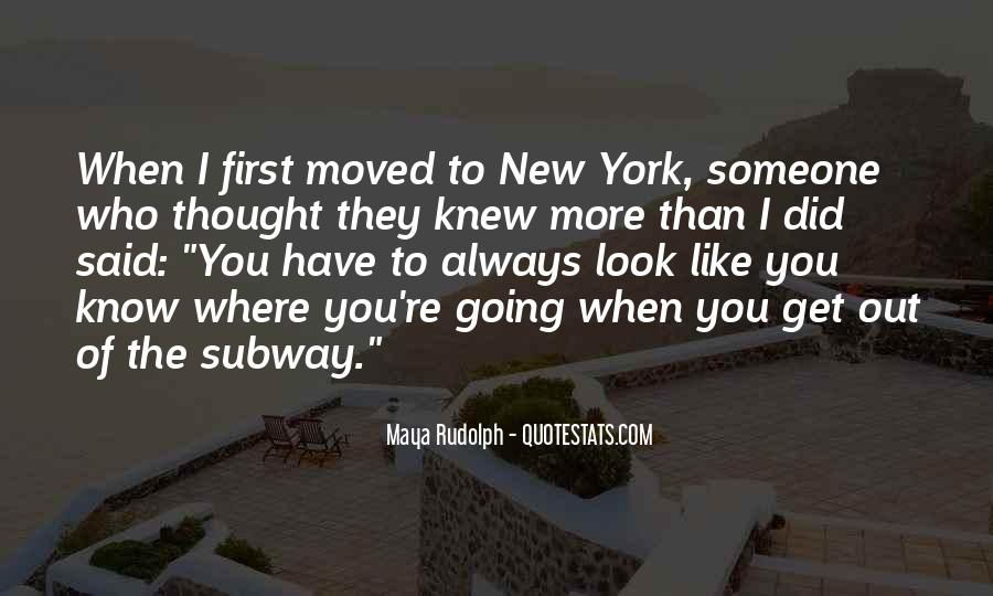 Moved Out Quotes #209071