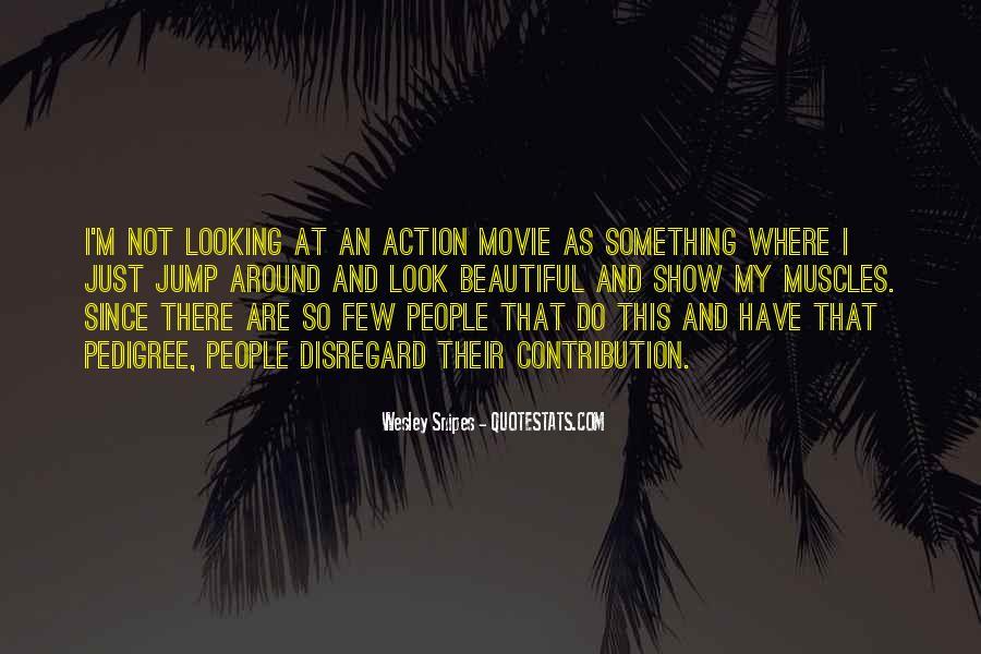 Movie Show Quotes #302143
