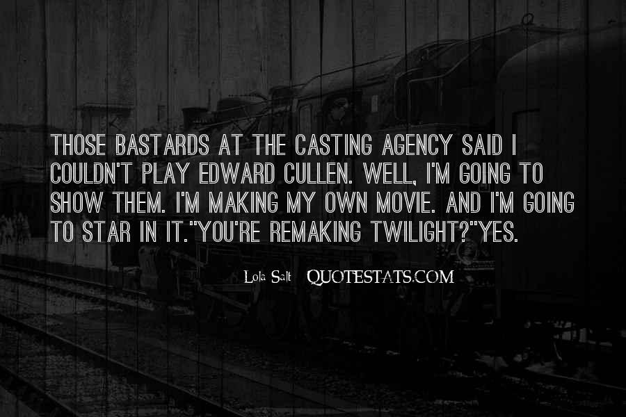 Movie Show Quotes #420556