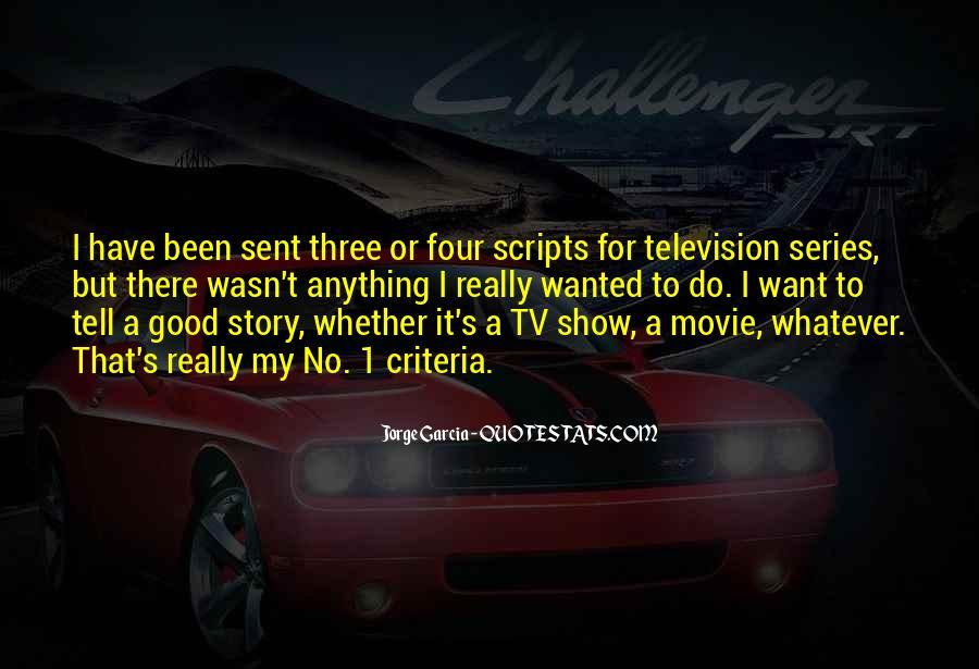 Movie Show Quotes #490339