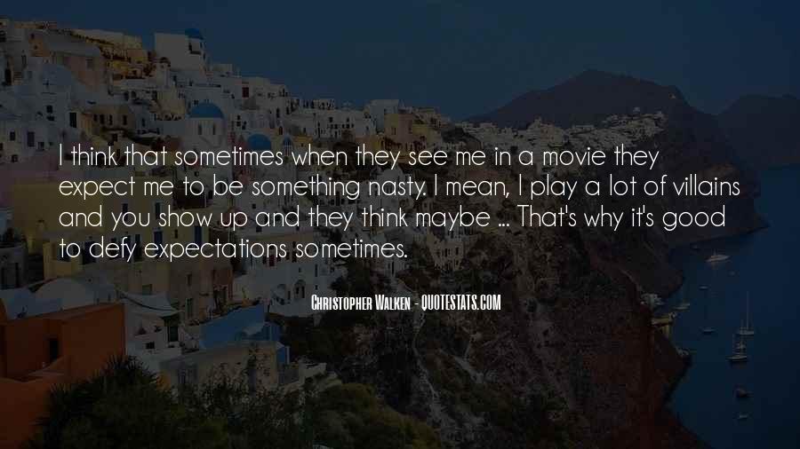 Movie Show Quotes #608772