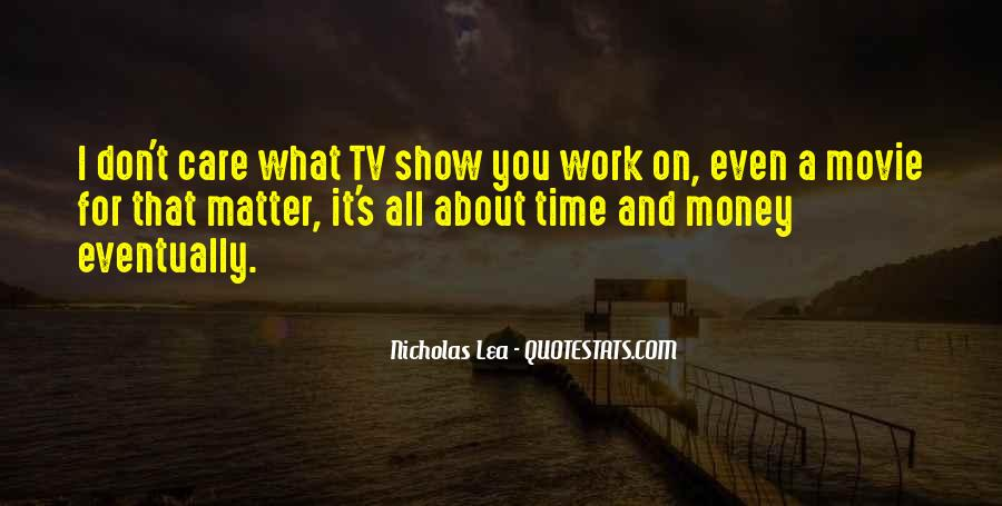 Movie Show Quotes #624079