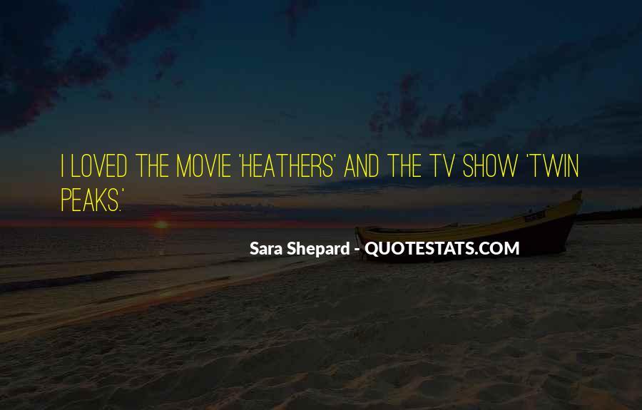 Movie Show Quotes #664653