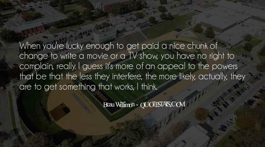 Movie Show Quotes #913134