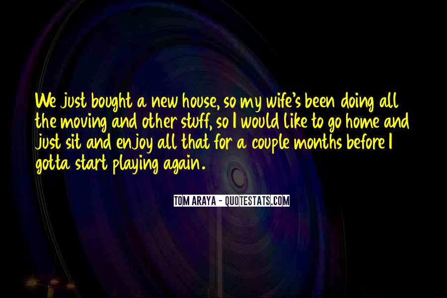 Moving New House Quotes #999297