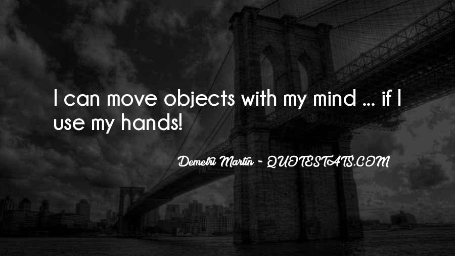 Moving Objects Quotes #1557687
