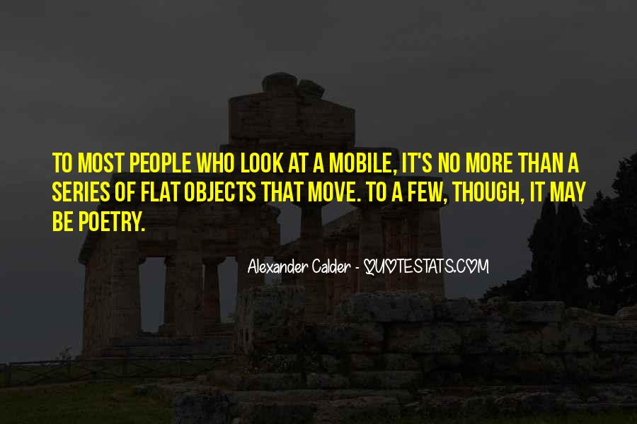Moving Objects Quotes #1779530