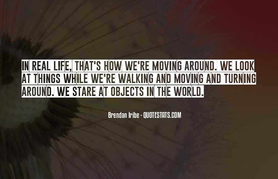 Moving Objects Quotes #69387