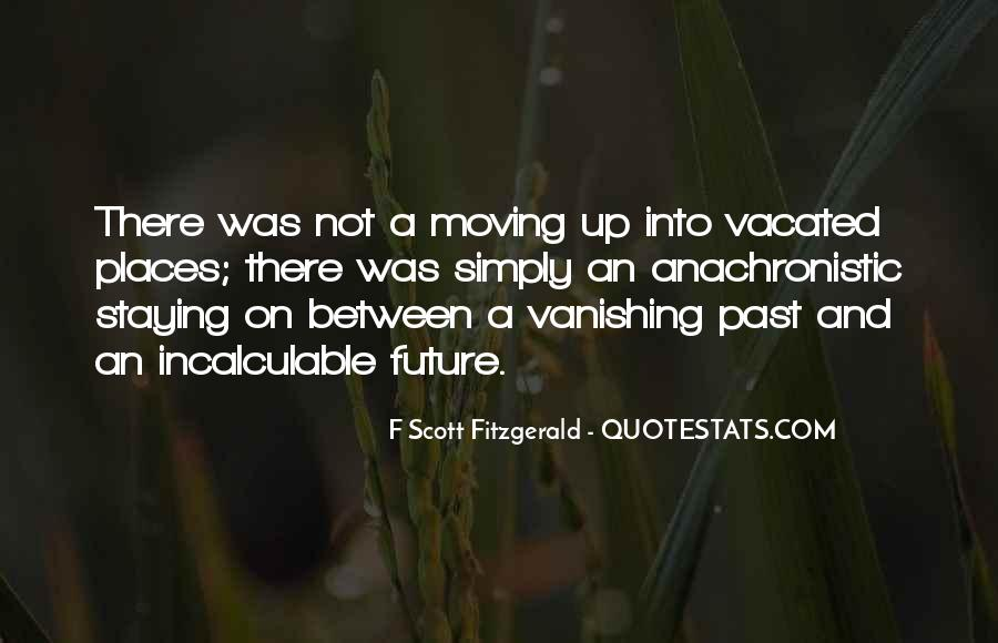 Moving On Up Quotes #151999