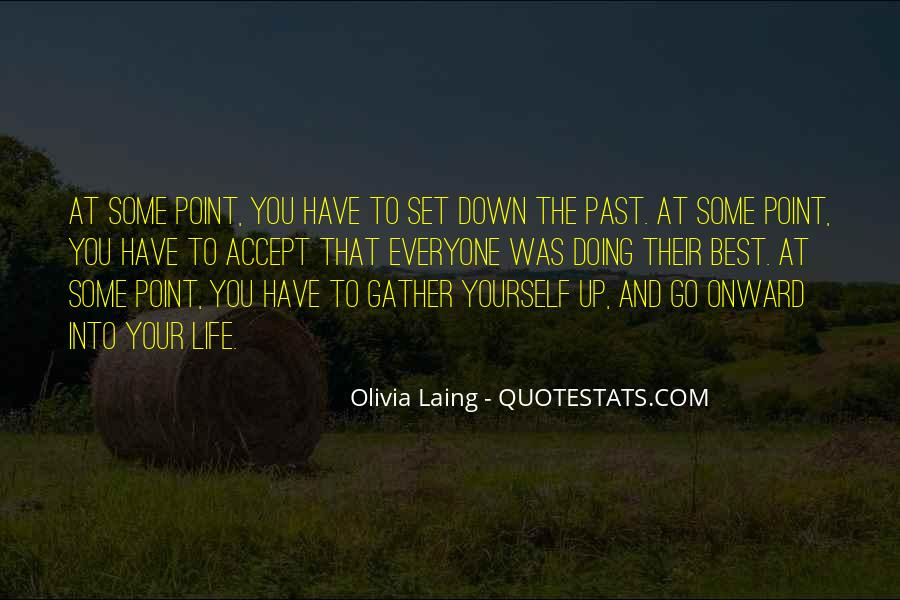 Moving On Up Quotes #898340