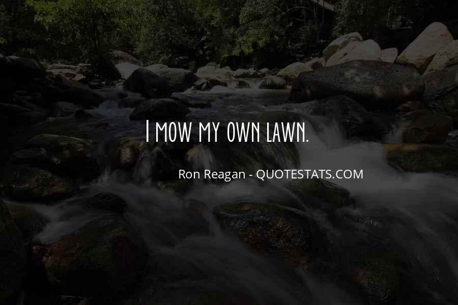 Mow Lawn Quotes #1512438