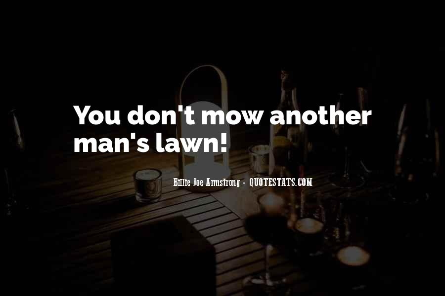 Mow Lawn Quotes #1517330