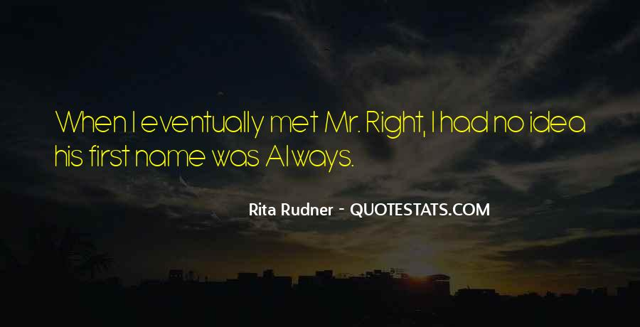 Mr Always Right Quotes #1346179