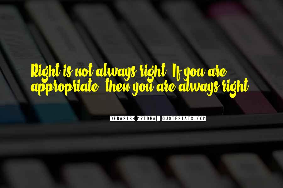 Mr Always Right Quotes #16831