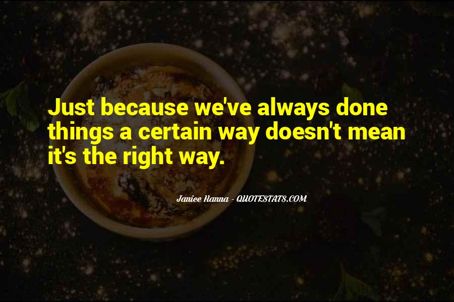 Mr Always Right Quotes #22763