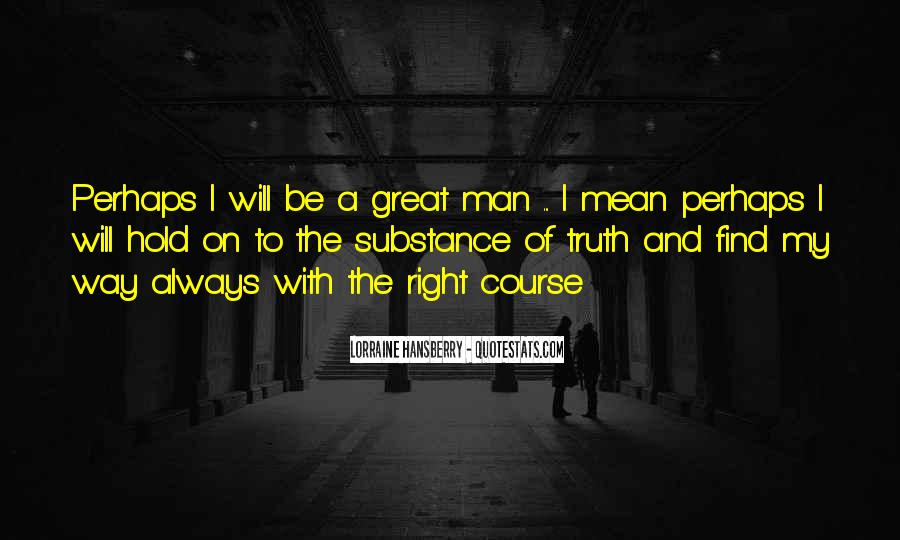 Mr Always Right Quotes #27305