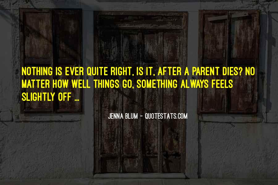 Mr Always Right Quotes #28847