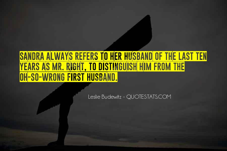 Mr Always Right Quotes #347121