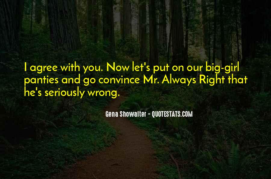 Mr Always Right Quotes #792791