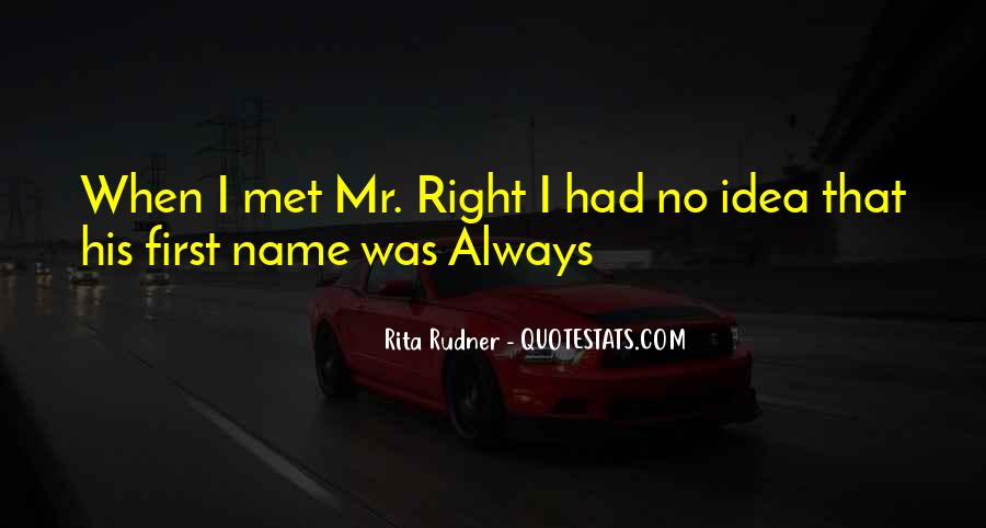 Mr Always Right Quotes #829895