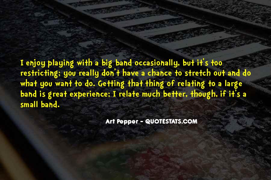Mr Big Band Quotes #187772