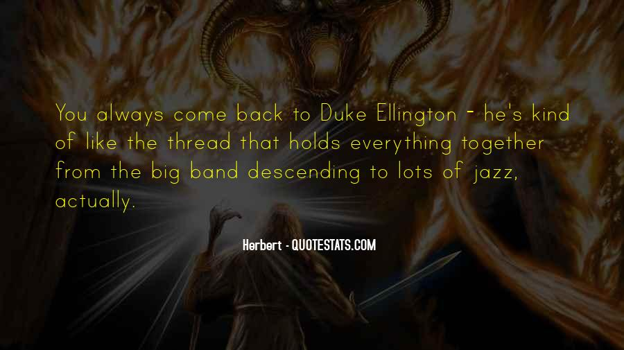 Mr Big Band Quotes #194838