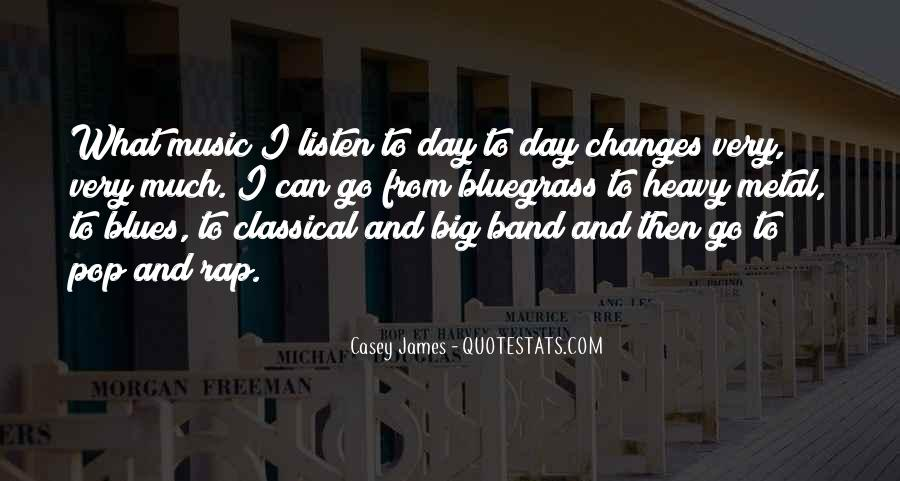 Mr Big Band Quotes #21427