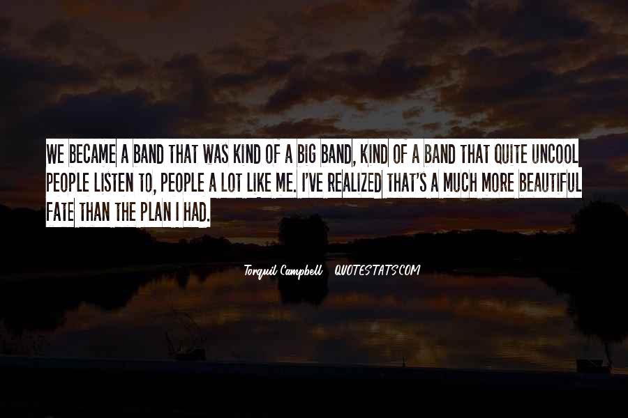Mr Big Band Quotes #364177