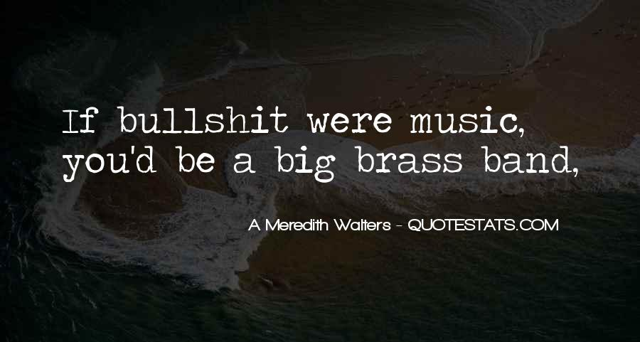 Mr Big Band Quotes #56079