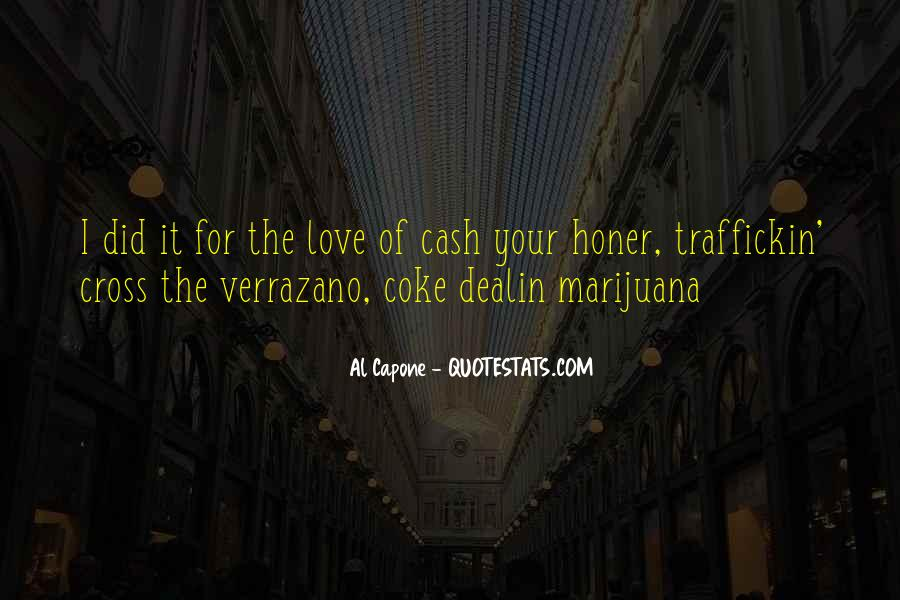 Mr Capone E Love Quotes #623559