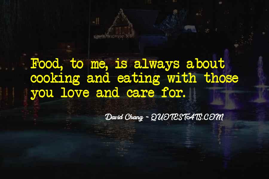 Mr Chang Quotes #19678
