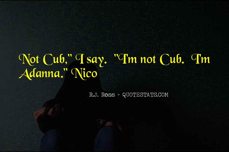 Mr Cub Quotes #355675