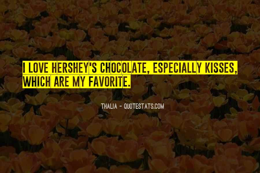 Mr Hershey Quotes #343876