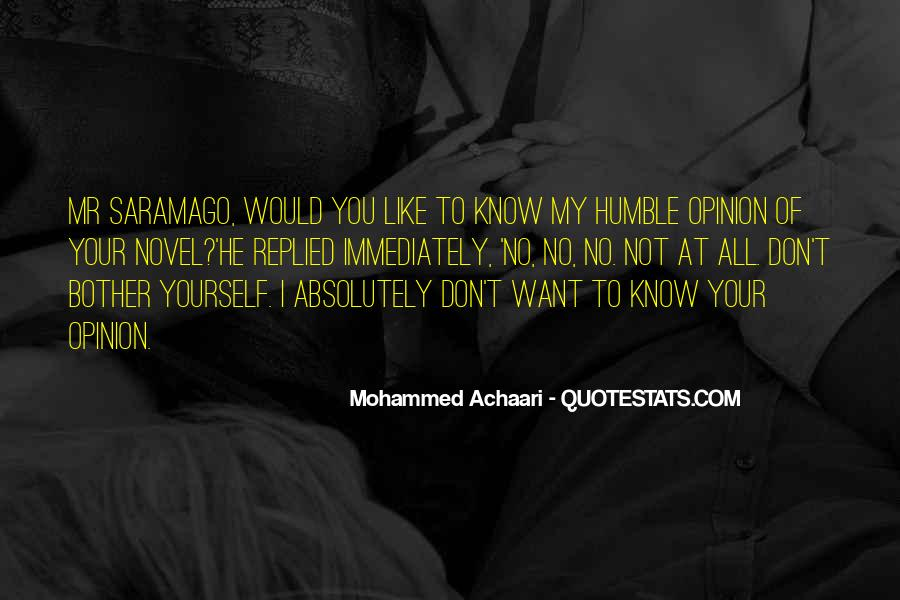 Mr Know All Quotes #479481