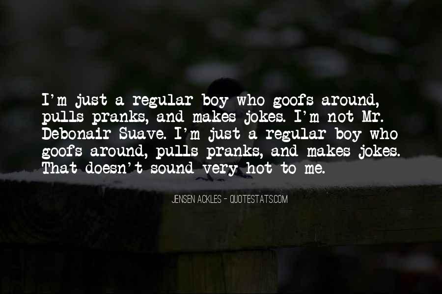 Mr Suave Quotes #738060
