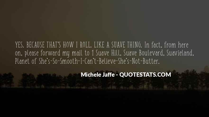 Mr Suave Quotes #869832