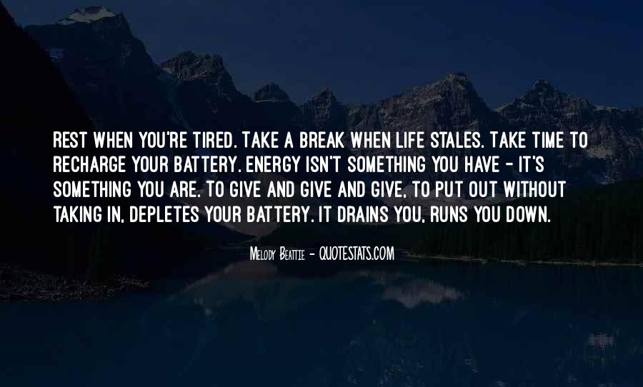 Quotes About Taking Your Time In Life #163871