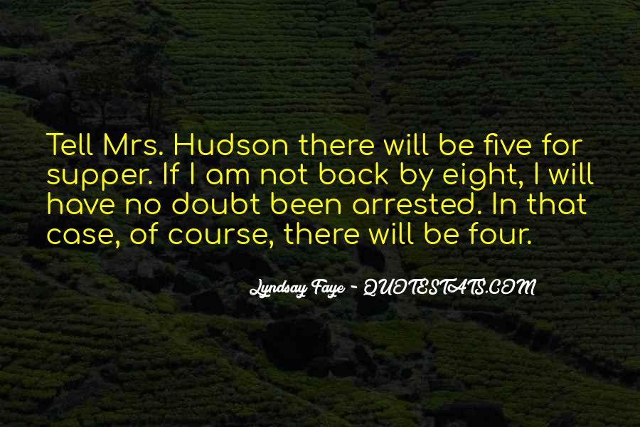 Mrs Hudson Quotes #64956