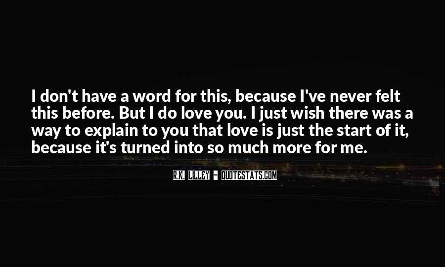 Much Love For You Quotes #113849