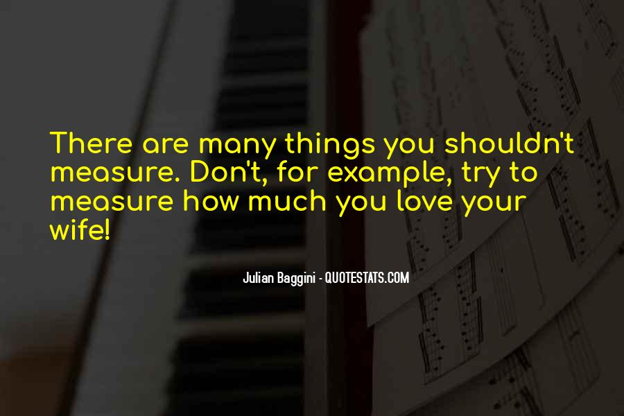 Much Love For You Quotes #193634