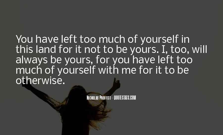 Much Love For You Quotes #236397