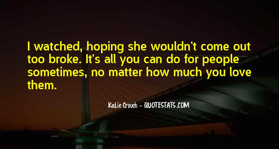Much Love For You Quotes #268332