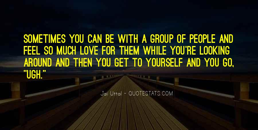 Much Love For You Quotes #274054