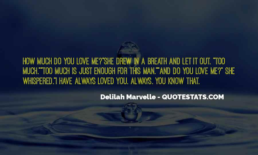 Much Love For You Quotes #274342