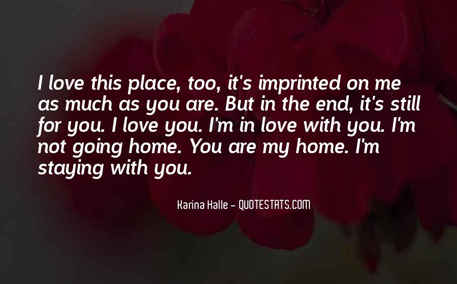 Much Love For You Quotes #283415