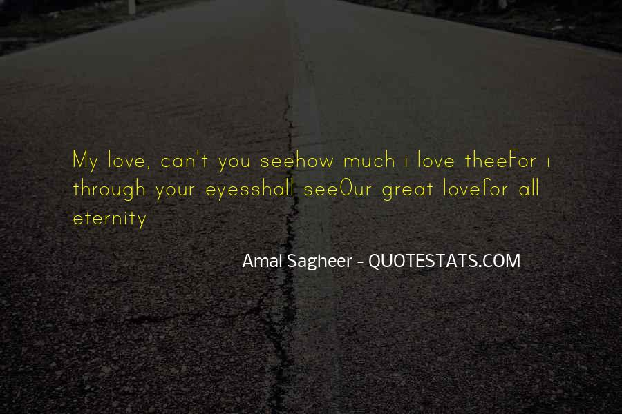 Much Love For You Quotes #297914