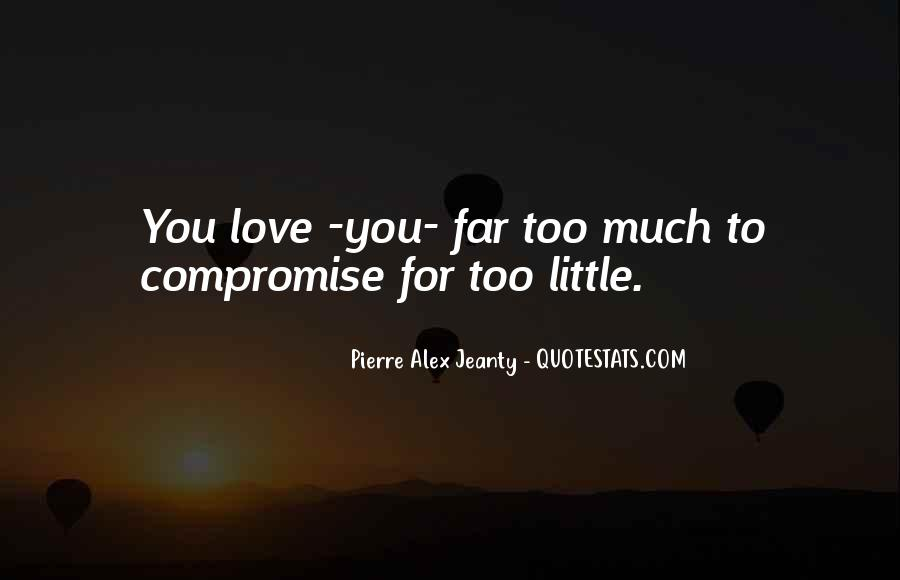 Much Love For You Quotes #7685