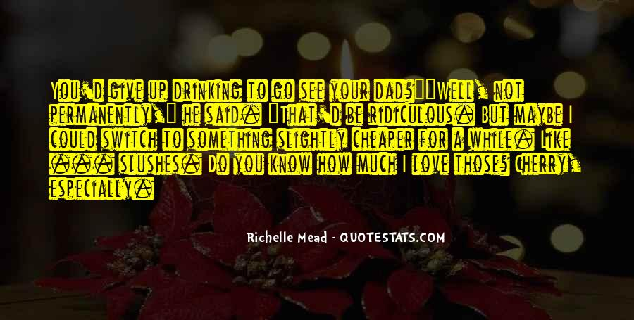 Much Love For You Quotes #97858